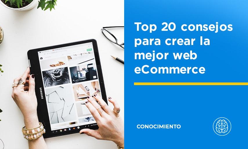 Top 20 consejos para crear la mejor web eCommerce